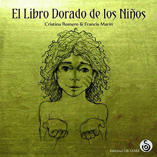 El Libro Dorado de los Niños por Cristina Romero Miralles