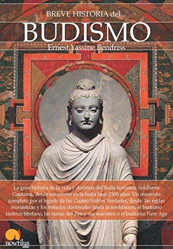 Breve historia del Budismo por Ernest Bendriss
