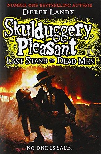 Last Stand of Dead Men (Skulduggery Pleasant, Book 8)