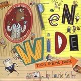 Open Wide: Tooth School Inside (An Owlet Book)