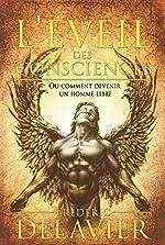 L'éveil des consciences ou comment devenir un homme libre de Frédéric Delavier
