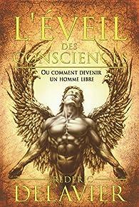 L'éveil des consciences ou comment devenir un homme libre par Frédéric Delavier