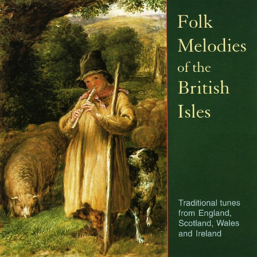 Folk Melodies Of The British Isles