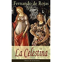 La Celestina: Clásicos de la literatura