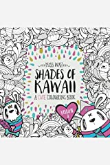 Shades of Kawaii: Volume 2: A Cute Colouring Book Paperback