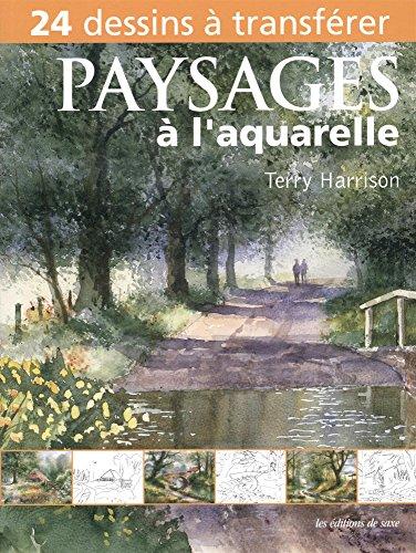 Paysages à l'aquarelle. 24 dessins à transférer.