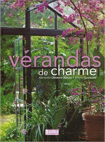 Vrandas de charme de Manuela Oliveira-Nauts,Emma Luvisutti,Virginie Jacot (Illustrations) ( 10 novembre 2005 )