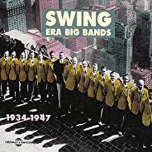 Swing Era Big Bands 1934-1947