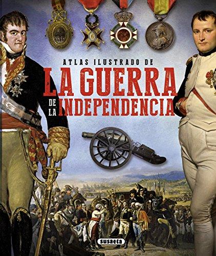 Atlas ilustrado de la guerra de la independencia por Susaeta Ediciones S  A