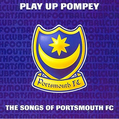 Play Up Pompey - The Songs Of Portsmouth