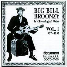 Big Bill Broonzy Vol. 1 1927 - 1932