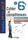 Myriade - Cahier de compétences - Mathématiques 6e