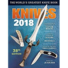 Knives 2018 38th Edition: The World's Greatest Knife Book