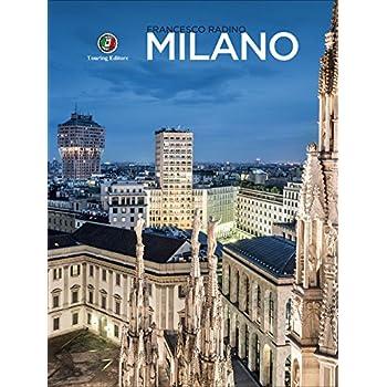 Milano. Ediz. Illustrata