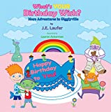 What's YOUR Birthday Wish?: More Adventures in Gigglyville (Gigglyville series Book 2) (English Edition)