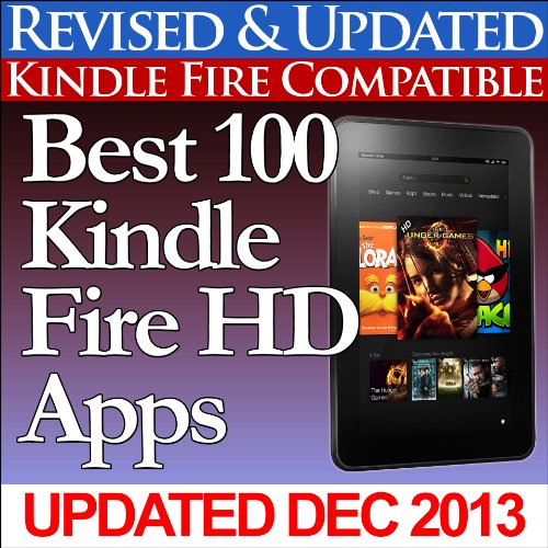 Best 100 Kindle Fire HD Apps (Updated With Top Apps for the Kindle Fire HD!) (English - Für Dummies Fire Kindle
