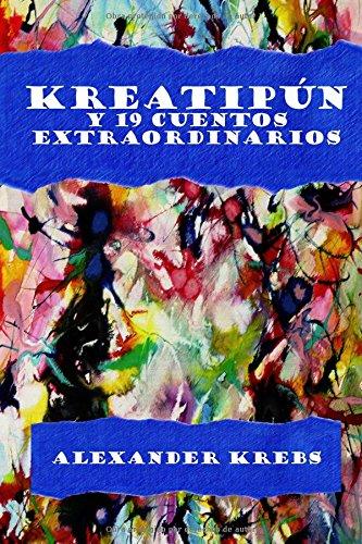 Portada del libro Kreatipún y 19 Cuentos Extraordinarios