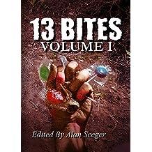 13 Bites Volume I (13 Bites Anthology Series) (English Edition)
