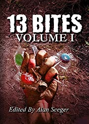 13 Bites Volume I (13 Bites Anthology Series) (English Edition)