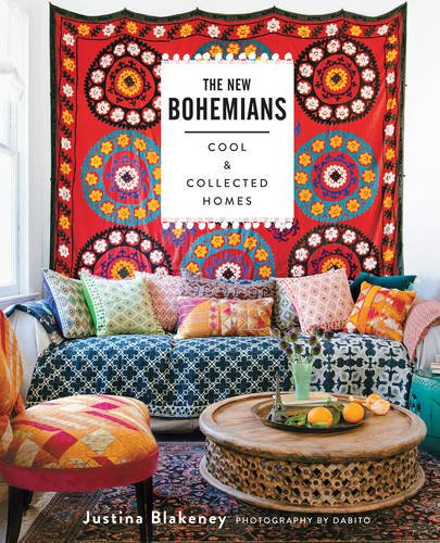 The New Bohemians: Cool and Collected Homes (Einzigartige Home Decor)