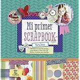Mi Primer Scrapbook (Libros De Actividades)