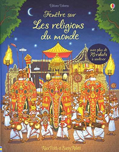 Fenêtre sur - Les religions du monde par Alex Frith