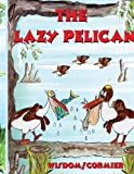 The Lazy Pelican