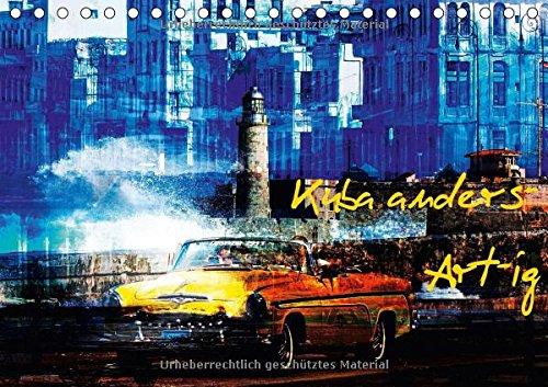 Preisvergleich Produktbild Kuba anders-Art-ig (Tischkalender 2018 DIN A5 quer): Bilder einer bunten Kuba-Rundreise. (Monatskalender, 14 Seiten ) (CALVENDO Orte)