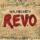 R.E.V.O. by Walk Off the Earth (2013-03-19)