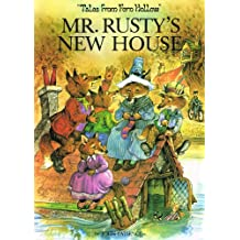 MR. RUSTY'S NEW HOUSE