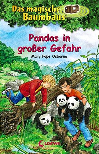 Das magische Baumhaus 46 - Pandas in großer Gefahr (Alte China Große)
