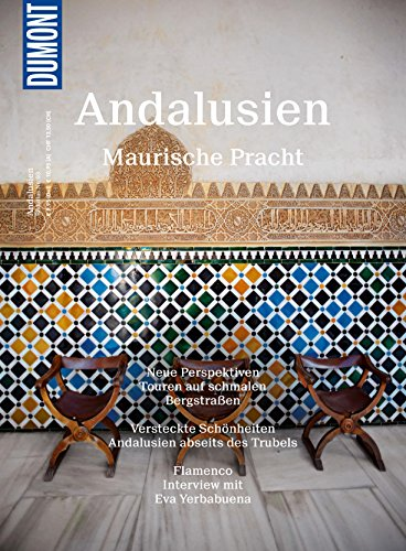DuMont BILDATLAS Andalusien: Maurische Pracht (DuMont BILDATLAS E-Book) -