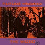 Future Hndrxx Presents: The WIZRD [Explicit]