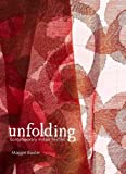 Unfolding: Contemporary Indian Textiles