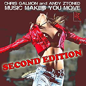 Chris Galmon & Andy Ztoned-Music Makes You Move: Second Edition