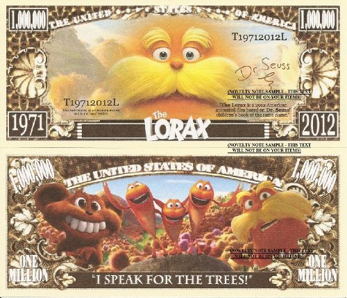 novelty-dollar-the-lorax-i-speak-for-the-trees-million-dollar-bills-x-4-american-animated-film
