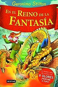 En el Reino de la Fantasía par Geronimo Stilton