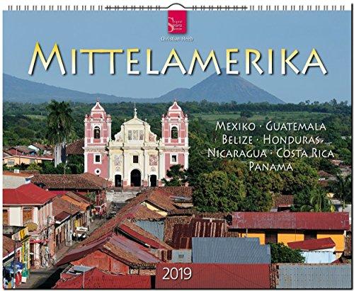 GF-Kalender MITTELAMERIKA - Mexiko • Guatemala • Belize • Honduras • Nicaragua • Costa Rica • Panama 2019
