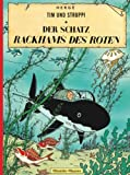Tim und Struppi, Carlsen Comics, Neuausgabe, Bd.11, Der Schatz Rackhams des Roten (Tim & Struppi, Band 11) - Hergé