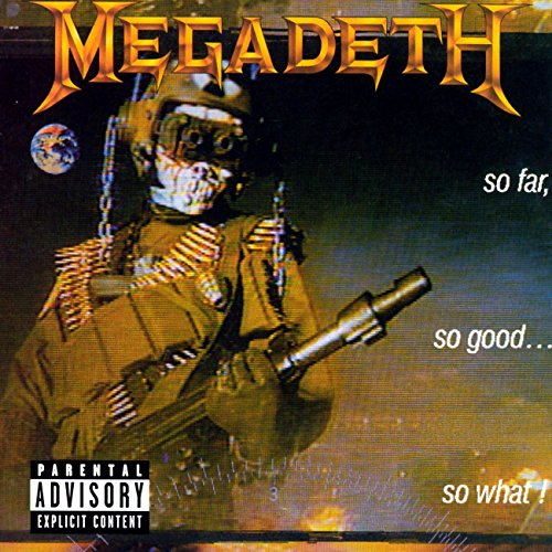So Far, So Good...So What! [Explicit] (2004 Remaster) (Megadeth Mp3)