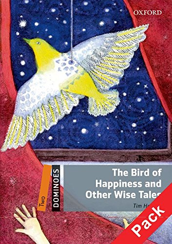 Dominoes 2. The Bird of Happiness and Other Wise Tales Pack