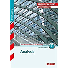 Abitur-Training - Mathematik Analysis mit CAS