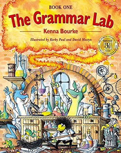 The Grammar Lab: Book One: Grammar for 9- to 12-Year-Olds with Loveable Characters, Cartoons, and Humorous Illustrations (Bk.1) by Kenna Bourke (1999-02-25)