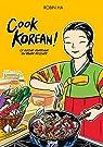 Cook Korean ! : La cuisine coréenne en bande dessinée par Ha