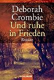 Und ruhe in Frieden: Band 3 - Roman (Die Kincaid-James-Romane)