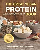 The Great Vegan Protein Book: Fill Up the Healthy Way with More than 100 Delicious Protein-Based Vegan Recipes Includes ? Beans & Lentils ? Plants ? Tofu & Tempeh ? Nuts ? Quinoa by Celine Steen (19-Mar-2015) Paperback