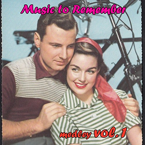 Music to Remember Her Medley 1: Louise / Ruby / Stella by Starlight / Marie / Rosanne / Sweet Sue, Just You / Dinah / Laura (Stella Ruby)