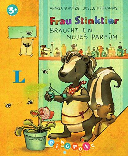 Preisvergleich Produktbild Frau Stinktier braucht ein neues Parfüm - Bilderbuch: PiNGPONG