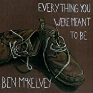 Everything You Were Meant To Be
