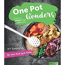One Pot Wonders: Alles in einem Topf gekocht